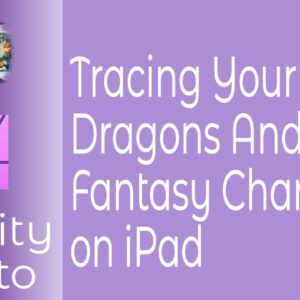 Tracing Your Dragons And Fantasy Characters On The iPad for Comic Designers or Beginners alike.