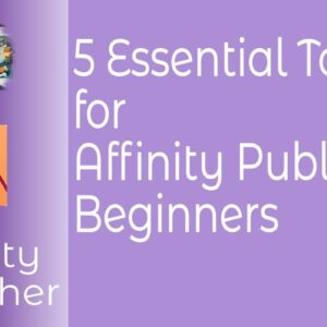5 Essential Tools in Affinity Publisher For Beginners