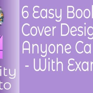 6 Easy Book Cover Designs Anyone Can Use - With Examples