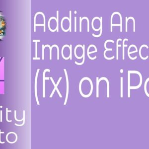 Adding An Image Effect (fx) in Affinity Photo For iPad.