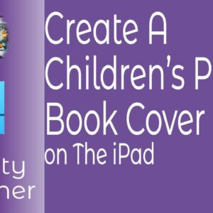 Create A Children's Picture Book Cover In Affinity Designer for iPad