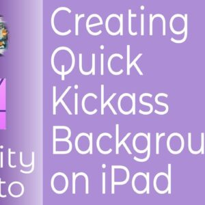 Creating Quick Kickass Backgrounds In Affinity Photo on iPad