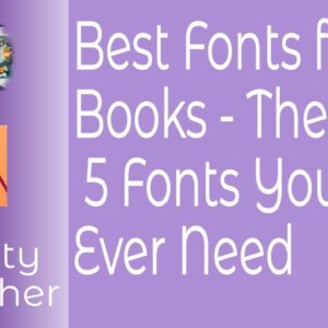 Best Fonts for Books - The Only 5 Fonts You'll Ever Need In Affinity Publisher