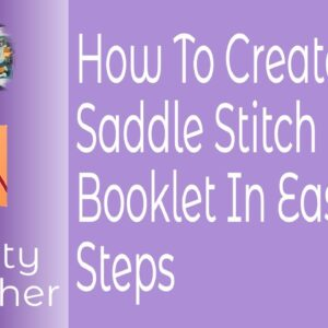 Creating A Saddle Stitch Book At Home or Classroom Using Affinity Publisher