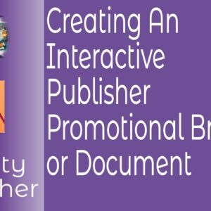 Creating An Interactive Promotional Brochure or eBook Using Hyperlinks To Files or Short Movie Clips