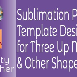 Sublimation Printing Templates Using Affinity Publisher For Super Efficient Multi-Image Designs