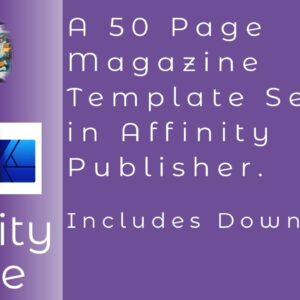 Mastering The 50 Page Magazine With Affinity Publisher