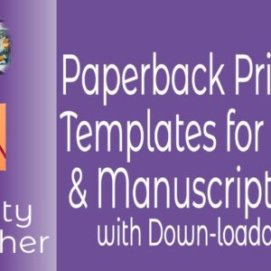 34 Paperback Print Templates for Covers & Manuscripts Using Affinity Publisher in One Archive