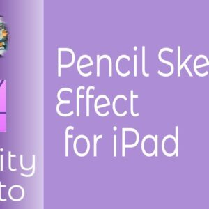 Pencil Sketch Effect in Affinity Photo for iPad