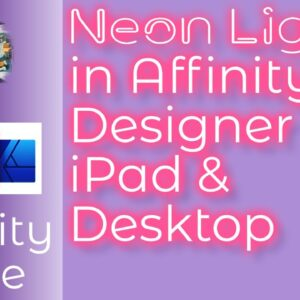 Create a Neon Light Graphic in Affinity Designer for iPad and Desktop & Animate With LumaFusion