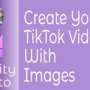 Creating Slide Show Video Images For TikTok In The Correct Aspect Ratio