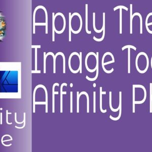 How To Use The Apply Image Tool in Affinity Photo To Enhance Your Design Ideas