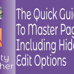The Quick Guide To Master Pages In Affinity Publisher Including Hidden Editing Options
