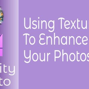 Using Textures in Affinity Photo For iPad To Enhance Your Images