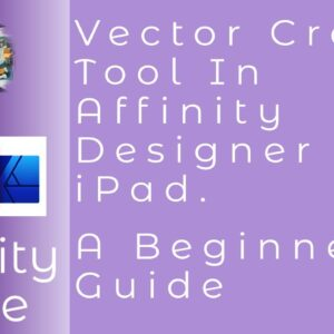 Vector Crop Tool In Affinity Designer For iPad. A Beginners Guide