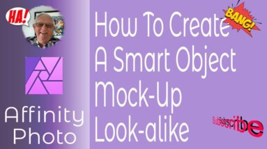 How To Create A Mock-up Smart Object Lookalike In Affinity Photo For iPad or Desktop