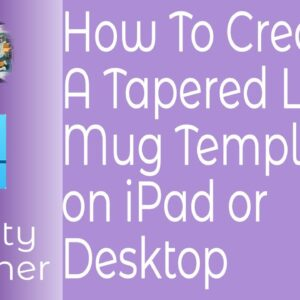 How To Create A Tapered Latte Mug Sublimation Template In Affinity Designer