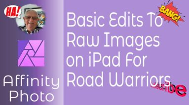 Affinity Photo Develop Persona and RAW Files For Road Warriors
