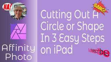 Cutting Out  A Circle Or Shape In Affinity Photo in 3 Easy Steps