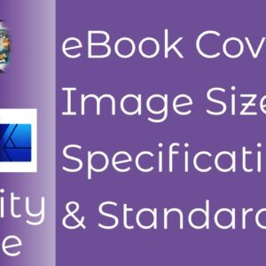 eBook Cover Dimensions & File Size for Major Publishing Sites. Specifications and Sizes For Easy Use