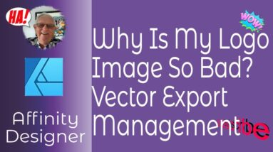 Why Is My Exported  Image So Bad - Or - Affinity Designer Vector File Export Management?