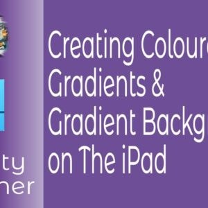 Creating Coloured Gradients and Gradient Backgrounds in Affinity Designer for  iPad An Introduction