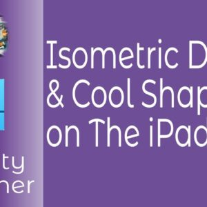 Cool Isometric Design and Shaping On The iPad with Affinity Designer In A Few Simple Steps