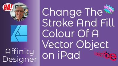 Changing Stroke and Fill Colour In Affinity Designer on The iPad - A Simple Tutorial For Beginners