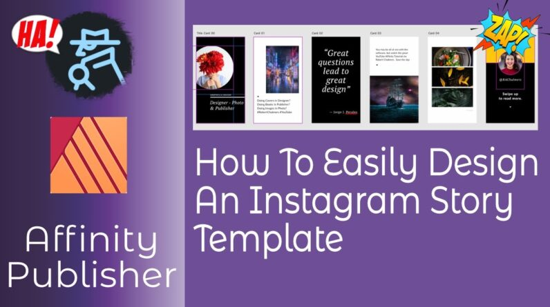 How To Design An Instagram Story Template in Affinity Publisher In Easy Steps - Get Started Quickly