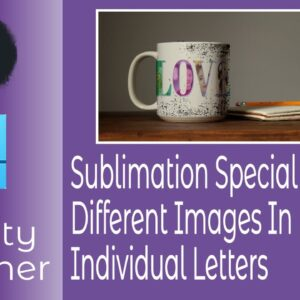 Sublimation Special   Different Images in Different Letters   Designer