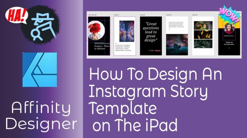 How To Design An Instagram Story Template In Affinity Designer on The iPad