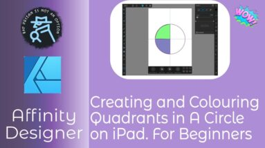 Creating and Colouring Quadrants in A Circle in Affinity Designer on iPad