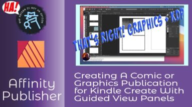 Creating A Comic or Graphics Publication for Kindle Create With Guided View Panels