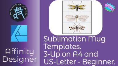 Sublimation Mug Three Up Templates on A4 and US Letter   Beginner Tutorial With Affinity Designer