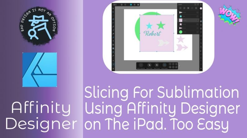 Slicing For Sublimation Using Affinity Designer on the iPad In Simple Steps For Beginners